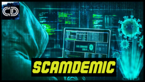 The NEW Scam-demic is here. What can we do?