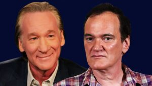 Bill Maher and Quentin Tarantino Believe Movies Have Become Too PC